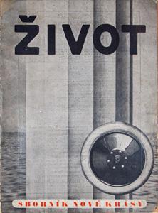 Jaromír Krejcar (ed.), Life II A Collection of New Beauty, 1922 cover design: Feuerstein, Krejcar, Šíma, Teige, typo: Teige Nakanoshima Museum of Art, Osaka