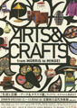 Life and Art: Arts & Crafts from Morris to Mingei